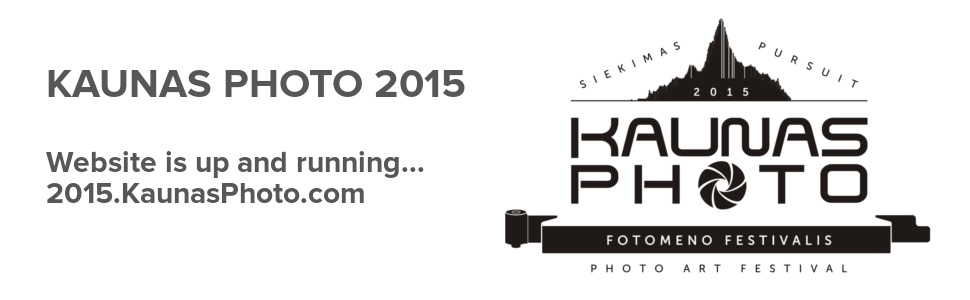 "2015.KaunasPhoto.com – web site of the ""Pursuit"" festival"